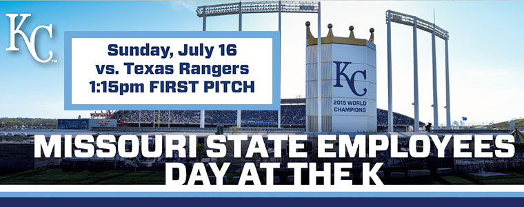 2017 Missouri State Employees Day at the K | Sunday, July 16 vs. Texas Rangers | 1:15pm First Pitch