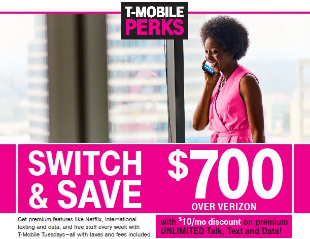 Switch and Save $700 over Verizon